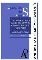 Opúsculo das Artes nº 2: Compositores Portugueses no Festival de la Canción Gallega de Ponte Vedra