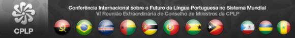 Conferência Internacional sobre o Futuro da Língua Portuguesa no Sistema Mundial