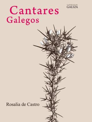 Rosália de Castro: Cantares Galegos