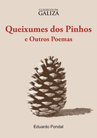 Eduardo Pondal: Queixumes dos Pinhos e Outros Poemas