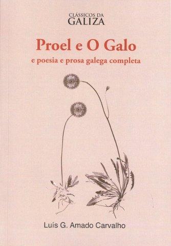 Luís G. Amado Carvalho: Proel e o Galego