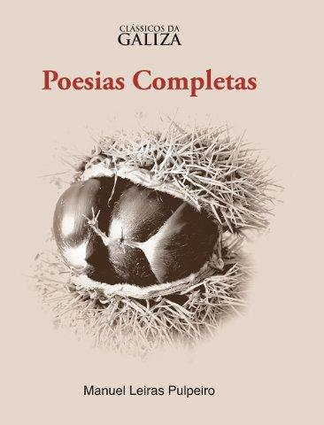 Manuel Leiras Pulpeira: Poesias Completas